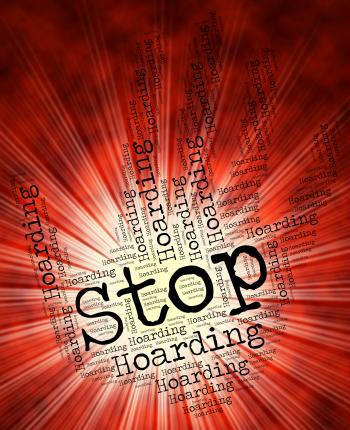 Stop Hoarding Indicates Squirrel Away And Danger