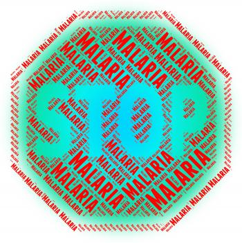 Stop Malaria Shows Stops Disease And Malarial