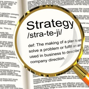 Strategy Definition Magnifier Showing Planning Organization And Leader