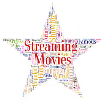 Streaming Movies Represents Picture Show And Cinema