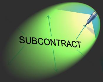 Subcontracting Subcontract Represents Out Sourcing And Workforce