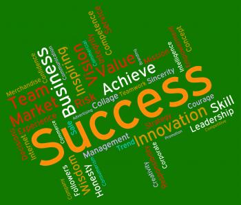 Success Words Represents Text Victor And Progress