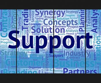 Support Word Indicates Help Assistance And Supporting