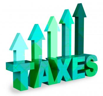 Taxes Arrows Means Taxation Taxpayer 3d Rendering