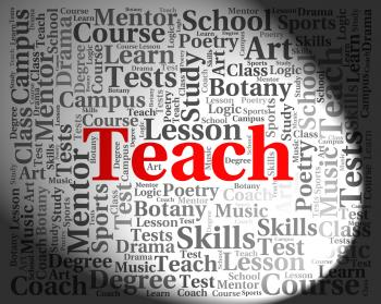 Teach Word Means Give Lessons And Coaching