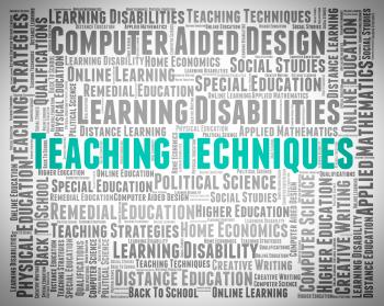 Teaching Techniques Indicates Instruct Educate And Strategies