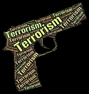 Terrorism Word Represents Freedom Fighter And Anarchy