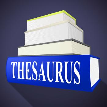 Thesaurus Book Indicates Linguistics Language And Synonym