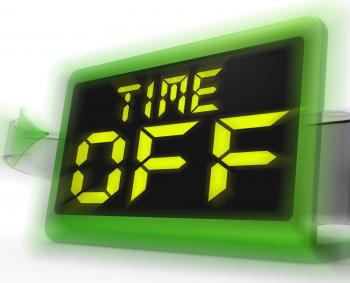 Time Off Digital Clock Shows Holiday From Work Or Study