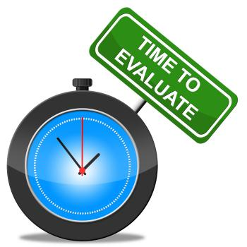 Time To Evaluate Shows Evaluation Interpretation And Calculation