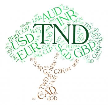 Tnd Currency Shows Worldwide Trading And Broker