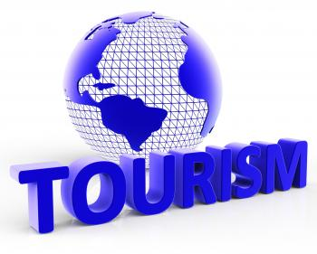 Tourism Global Shows Voyages Visiting And Planet