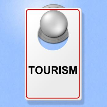 Tourism Sign Shows Go On Leave And Destinations