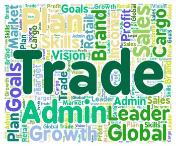 Trade Word Indicates Commerce Ecommerce And Commercial
