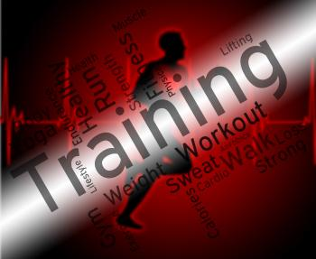Training Words Indicates Get Fit And Aerobic