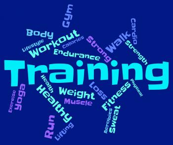 Training Words Shows Getting Fit And Exercise