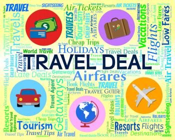 Travel Deal Represents Word Promotion And Vacation