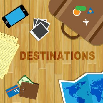 Travel Destinations Indicates Journeys Travelling And Sightseeing