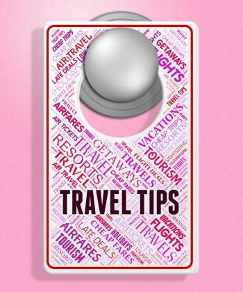 Travel Tips Indicates Signs Tours And Hints