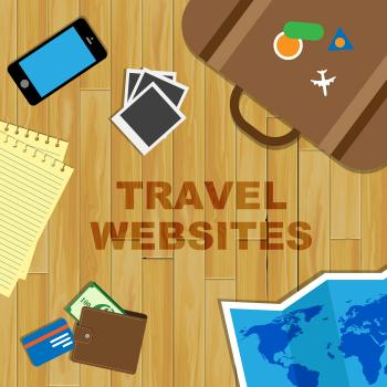 Travel Websites Indicates Tours Explore And Journey
