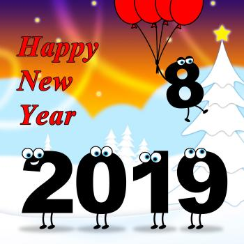 Twenty Nineteen Means Happy New Year And Celebrate