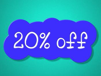 Twenty Percent Off Means Save Sales And Closeout