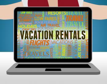 Vacation Rentals Shows Vacational Holidays And Vacationing