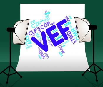Vef Currency Means Venezuelan Bolivar And Currencies