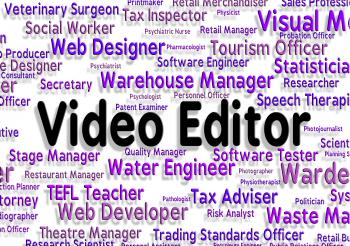 Video Editor Means Motion Picture And Editing