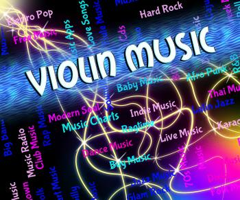 Violin Music Means Sound Track And Audio