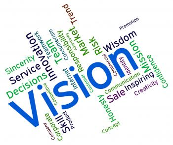 Vision Word Represents Plans Future And Aim