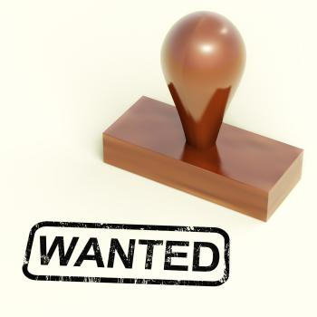 Wanted Rubber Stamp Shows Needed Required Or Seeking