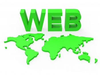 Web World Represents Globalisation Www And Website