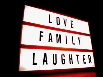 White and Red Led Signage With Love Family Laughter Text