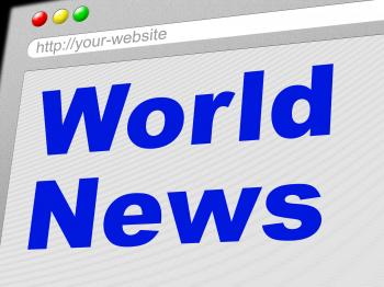 World News Indicates Newsletter Info And Globalize