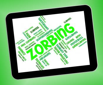 Zorbing Word Indicates Wordcloud Zorber And Rolling