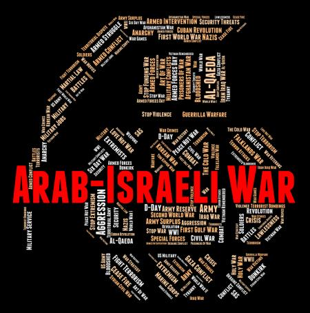 Arab Israeli War Shows Middle Eastern And Arabian