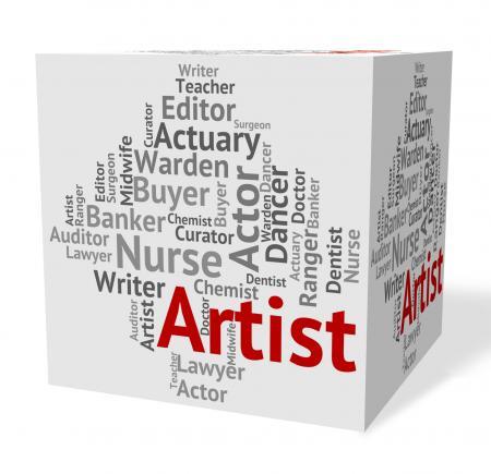 Artist Job Indicates Drawer Artwork And Painting