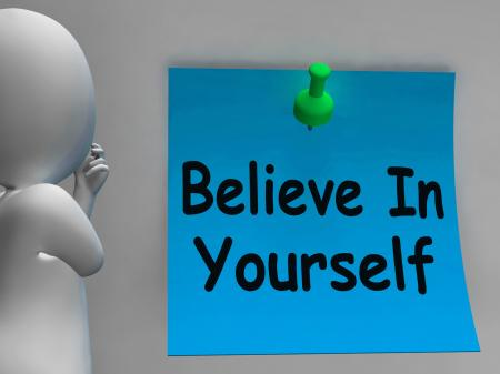 Believe In Yourself Note Shows Self Belief