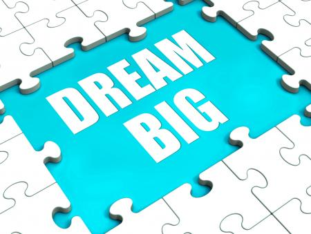 Dream Big Puzzle Shows Hope Desire And Huge Ambition