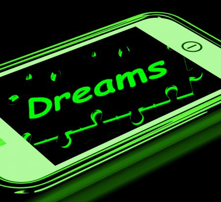 Dreams On Smartphone Shows Aspirations