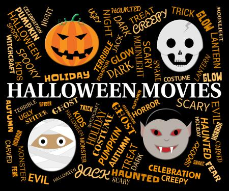 Halloween Movies Means Trick Or Treat And Cinema