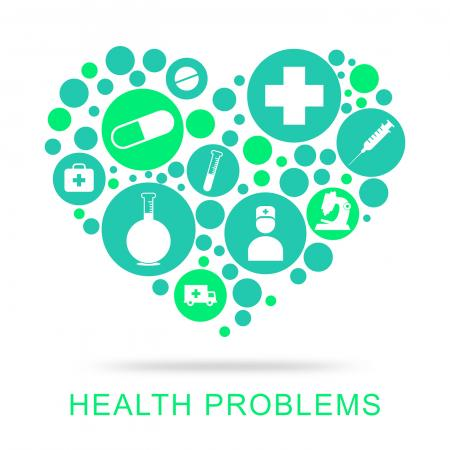 Health Problems Indicates Medical Medicine And Healthy