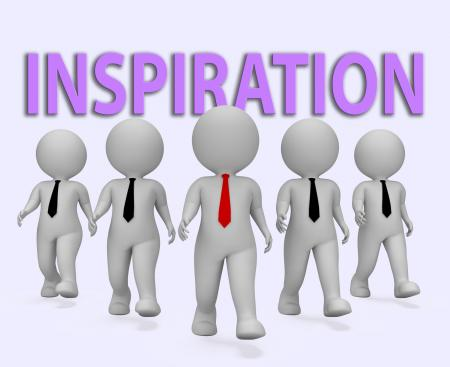 Inspiration Businessmen Indicates Positive Motivate 3d Rendering