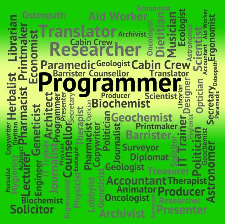 Programmer Job Indicates Words Occupation And Occupations
