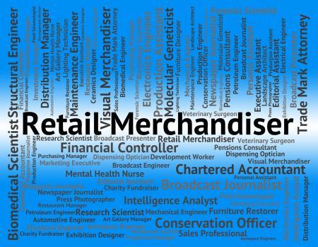Retail Merchandiser Indicates Merchandising Tradesman And Positi