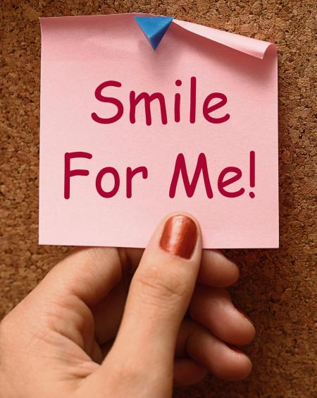 Smile For Me Note Means Be Happy Cheerful