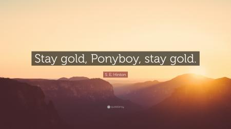 Staying Gold