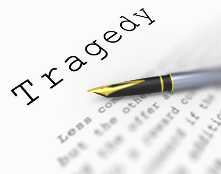 Tragedy Word Shows Catastrophe Misfortune Or Devastation