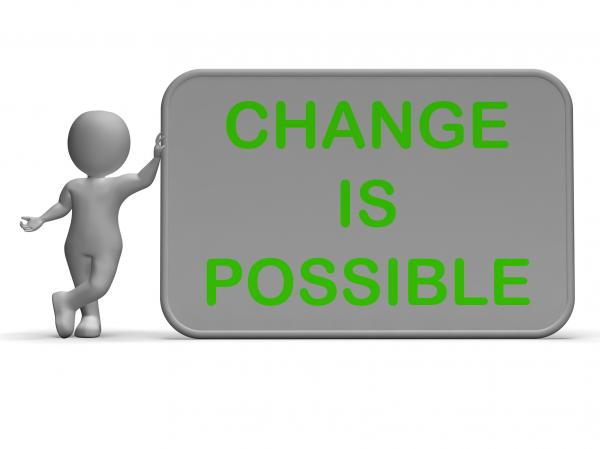 Change Is Possible Sign Means Rethink And Revise